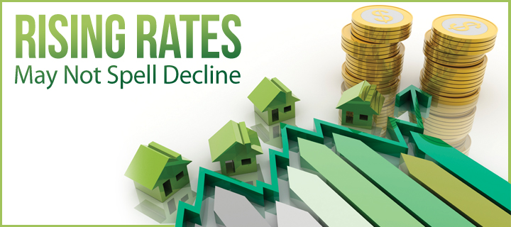 Rising Rates May Not Spell Decline