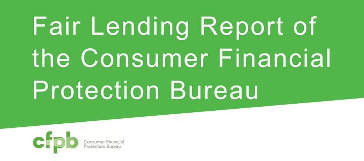 CFPB�s Fair Lending Report: Executive Summary