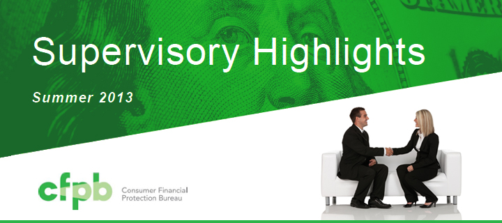CFPB Supervisory Highlights � Summer 2013